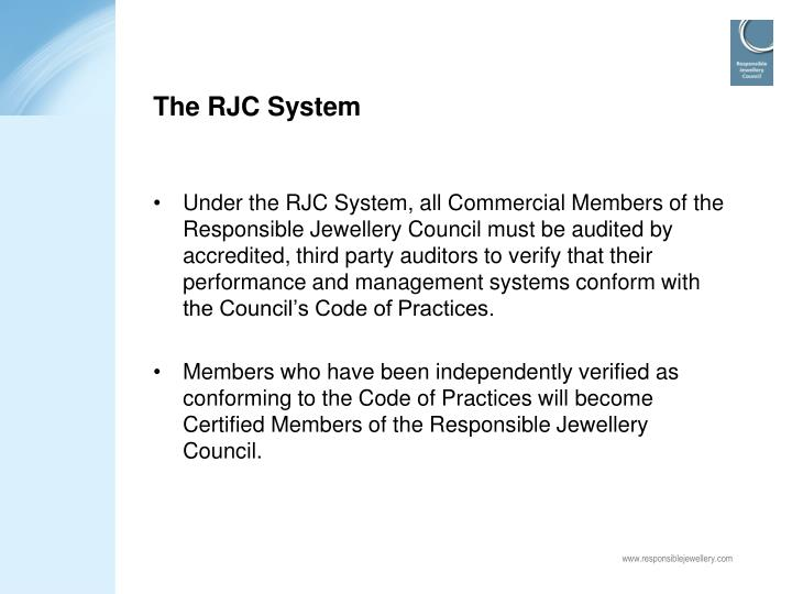 The RJC System
