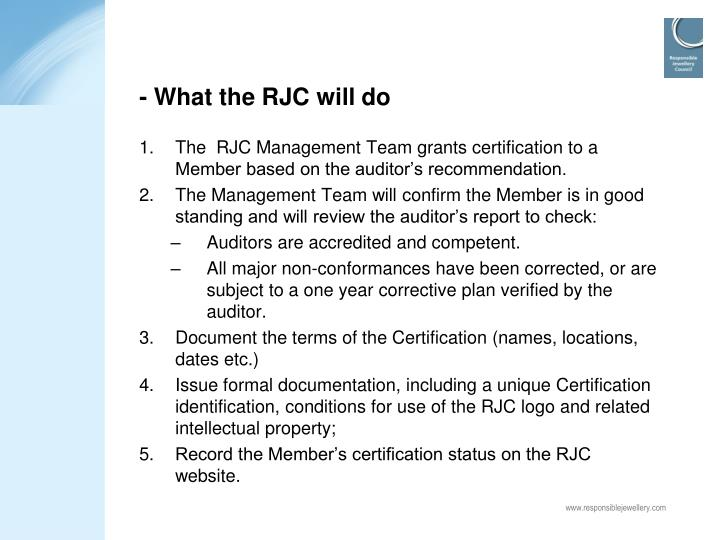 - What the RJC will do