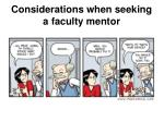considerations when seeking a faculty mentor