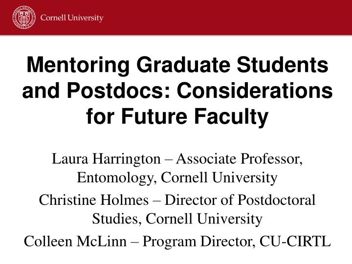 Mentoring graduate students and postdocs considerations for future faculty