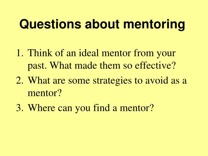 Questions about mentoring