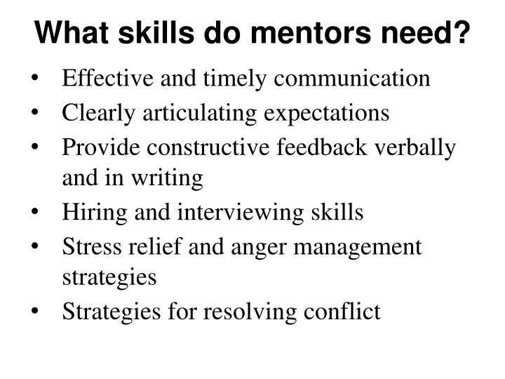 What skills do mentors need?
