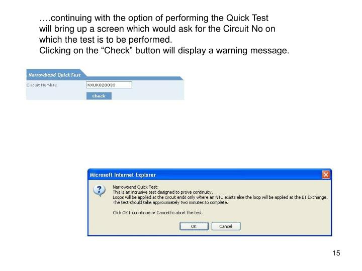 ….continuing with the option of performing the Quick Test