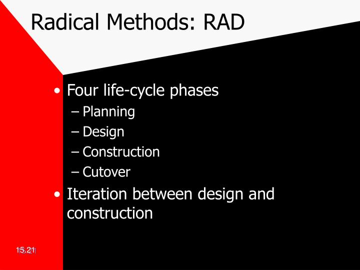 Radical Methods: RAD