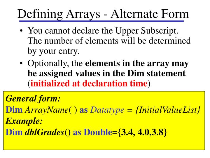 Defining Arrays - Alternate Form