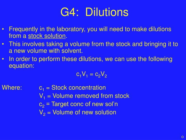 G4:  Dilutions
