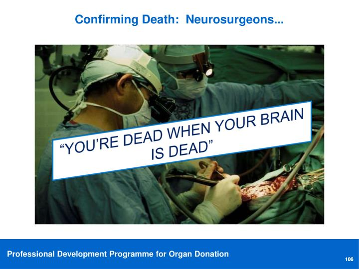 Confirming Death:  Neurosurgeons...