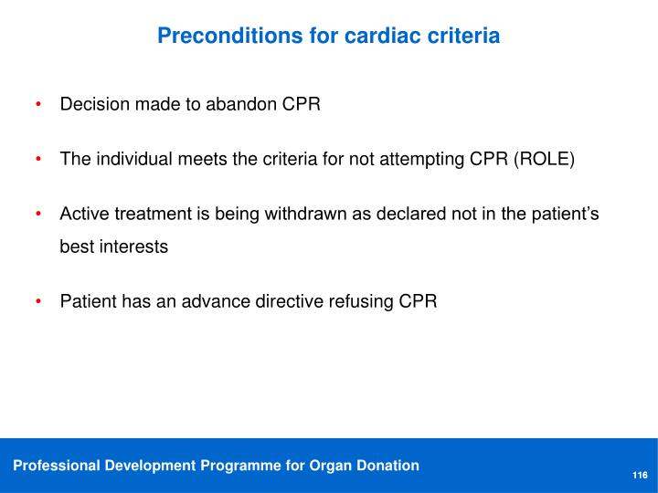 Preconditions for cardiac criteria
