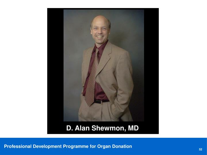 D. Alan Shewmon, MD