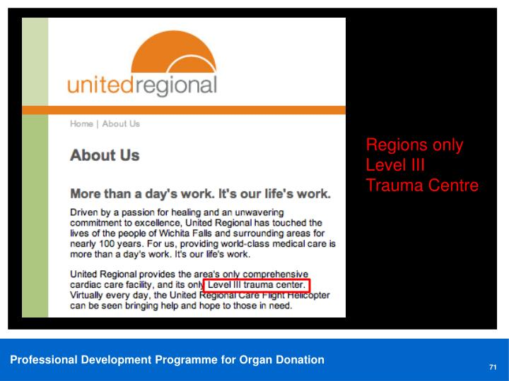 Regions only Level III Trauma Centre