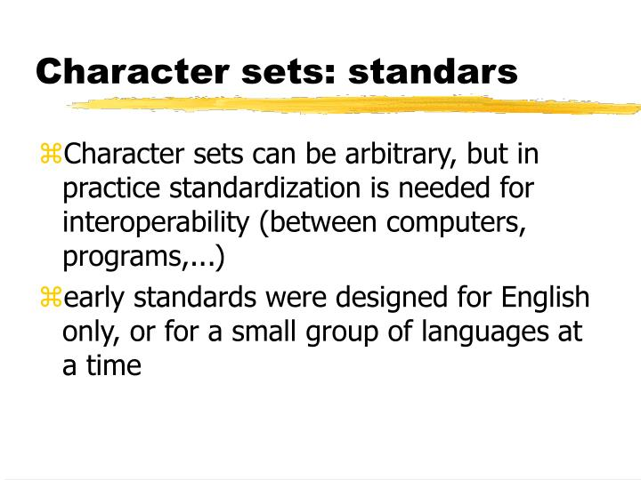 Character sets: standars