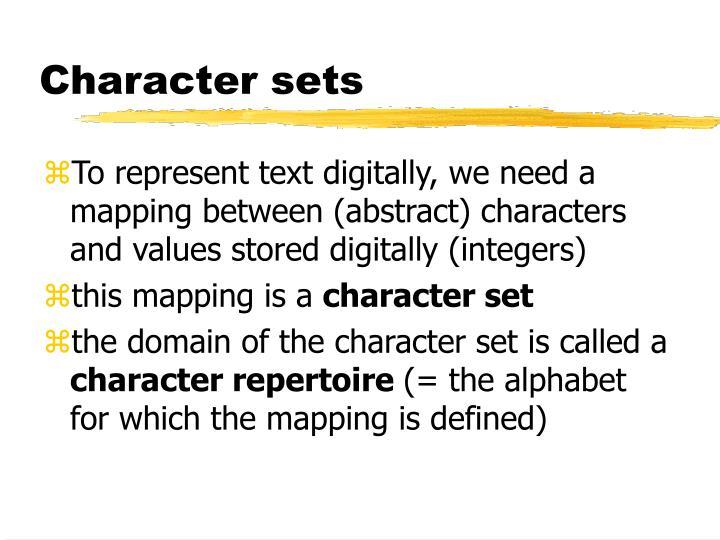 Character sets
