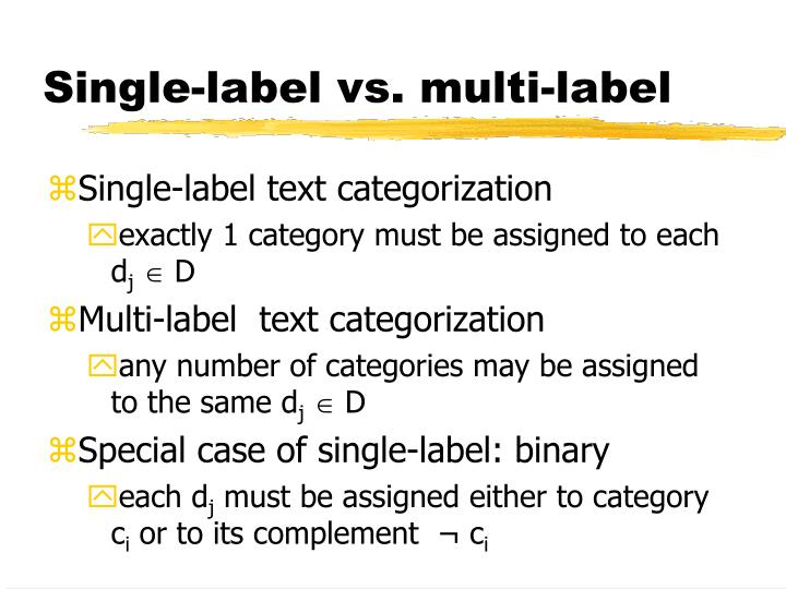 Single-label vs. multi-label
