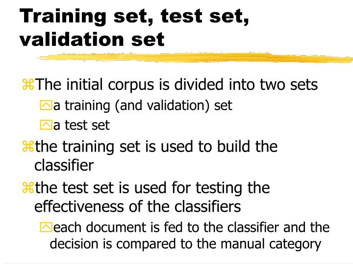 Training set, test set, validation set