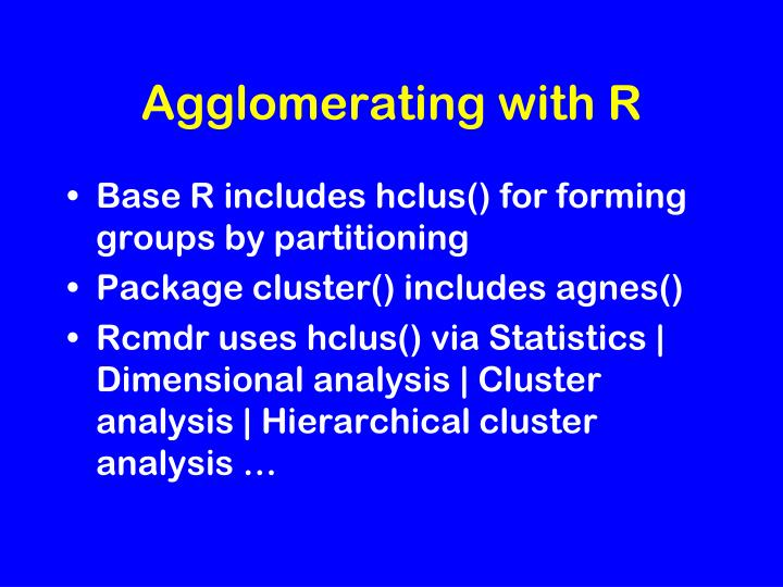 Agglomerating with R