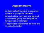 agglomerative