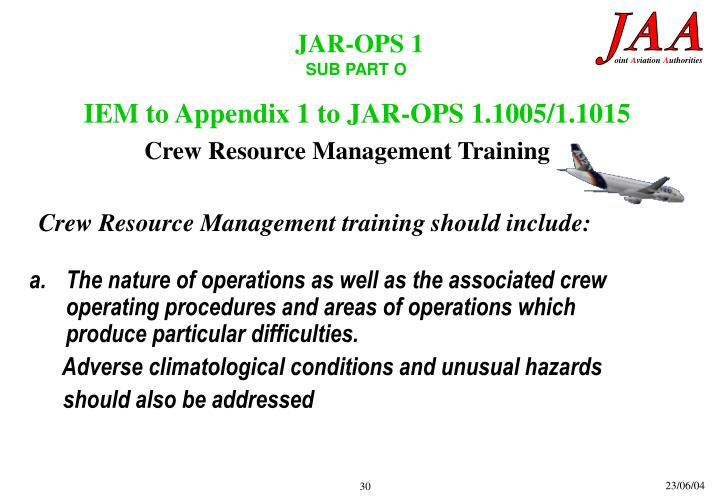 IEM to Appendix 1 to JAR-OPS 1.1005/1.1015