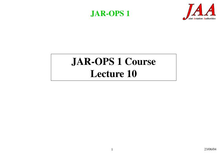 JAR-OPS 1 Course