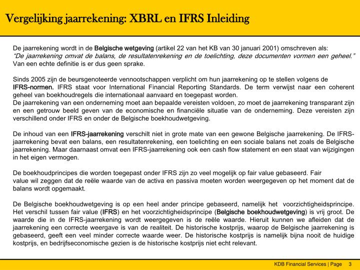 Vergelijking jaarrekening: XBRL en IFRS Inleiding