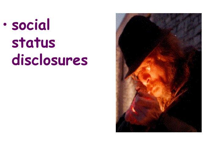 social status disclosures
