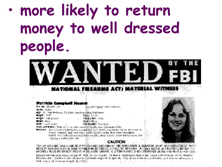 more likely to return money to well dressed people.