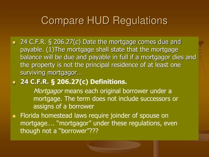 Compare HUD Regulations