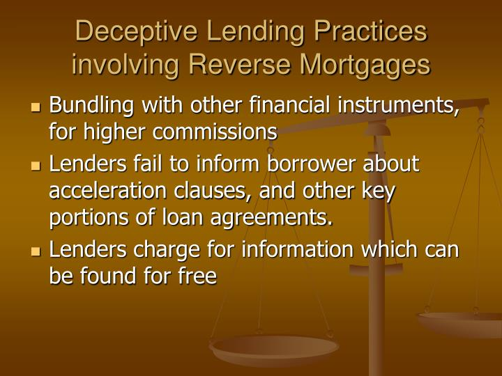 Deceptive Lending Practices involving Reverse Mortgages