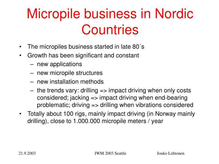 Micropile business in nordic countries