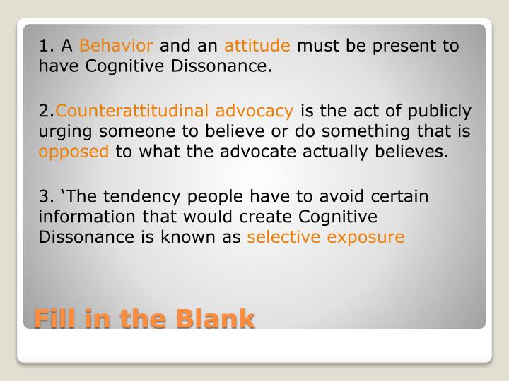 the cognitive dissonance theory why we behave and act the way we do Participants did not report changing their behaviour instead, they offered a wide  range  keywords: environmentally sustainable tourism, cognitive dissonance  theory,  theories explaining why humans behave in certain ways, such as the  theory of  although the purchase of carbon offsets is a behaviour, it may in fact  act.