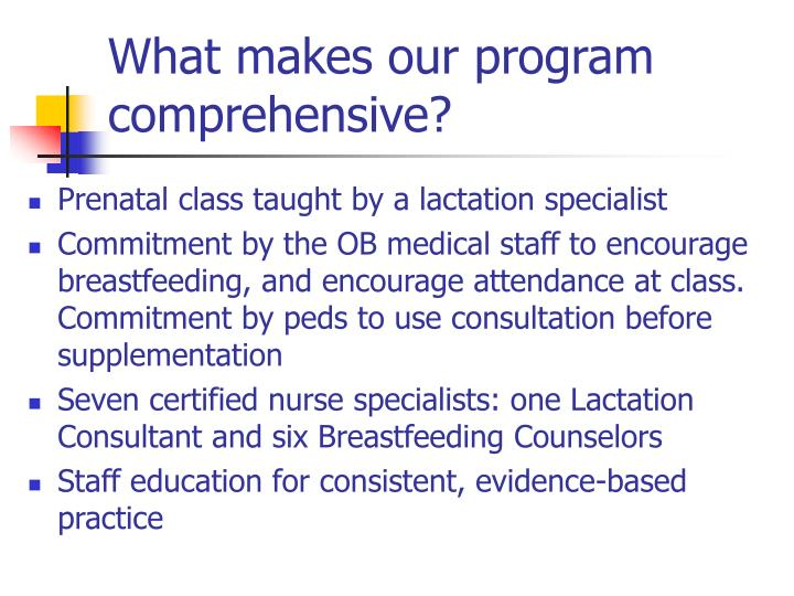 What makes our program comprehensive?