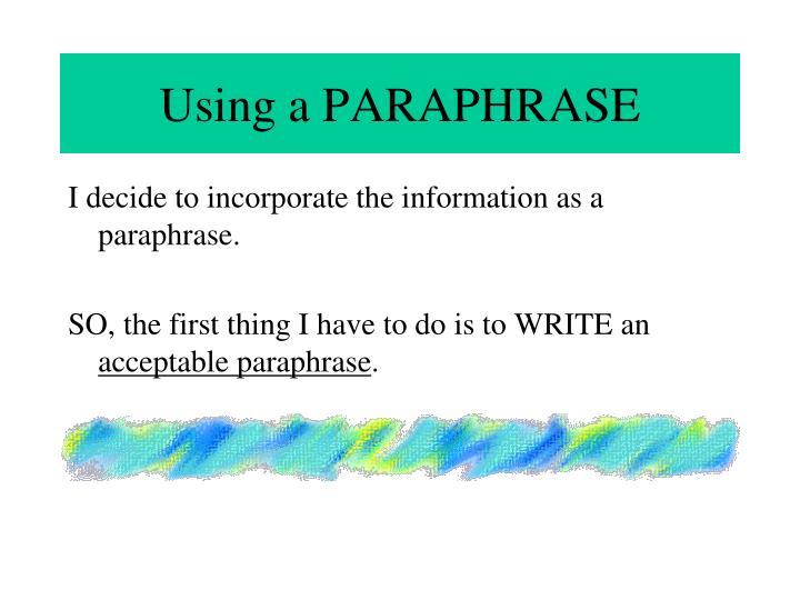 Using a PARAPHRASE
