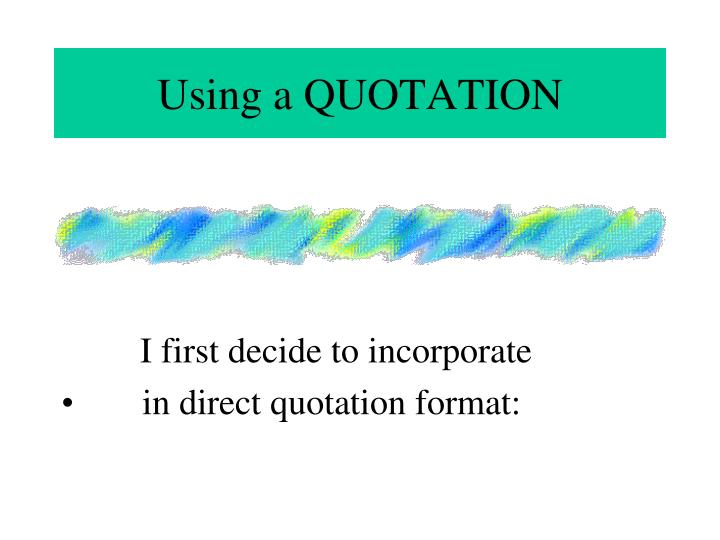 Using a QUOTATION