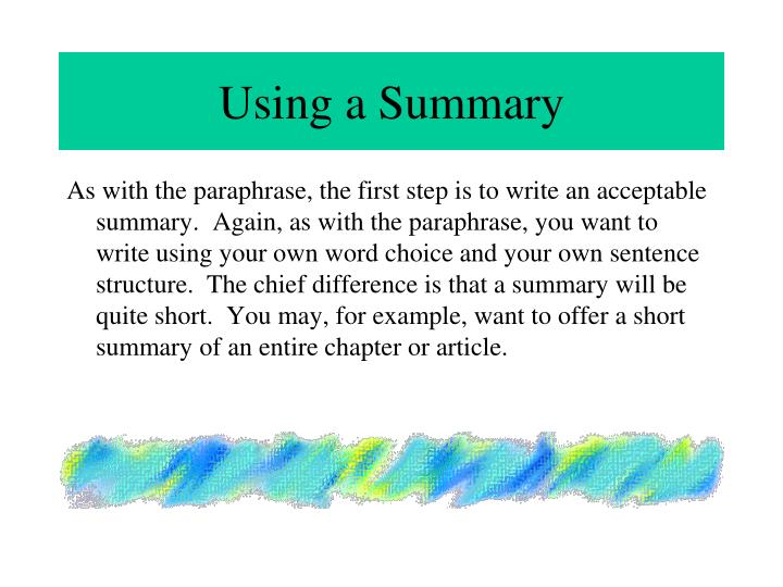 Using a Summary
