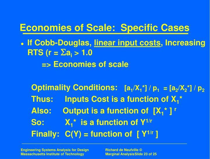 Economies of Scale:  Specific Cases