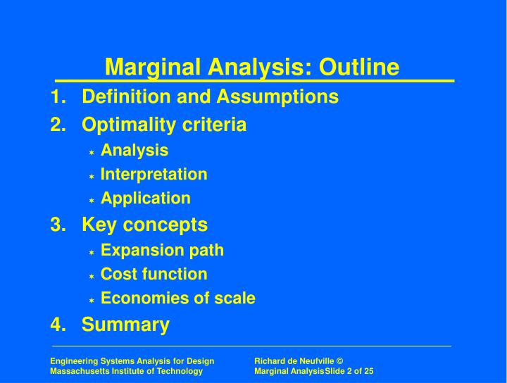 Marginal Analysis: Outline