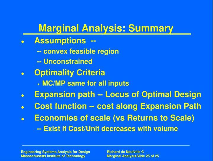 Marginal Analysis: Summary