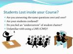 students lost inside your course