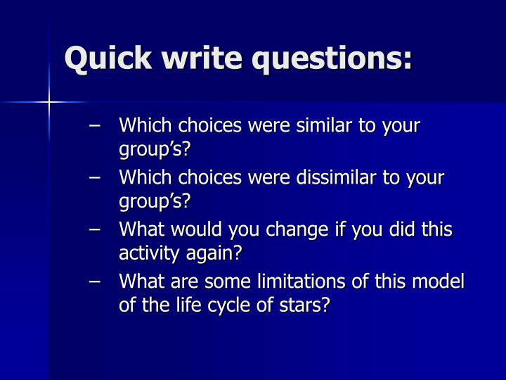 Quick write questions: