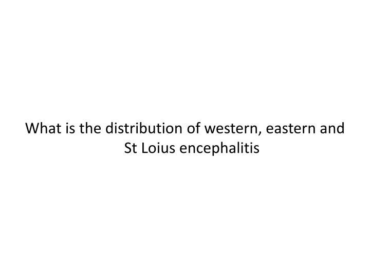 What is the distribution of western, eastern and St