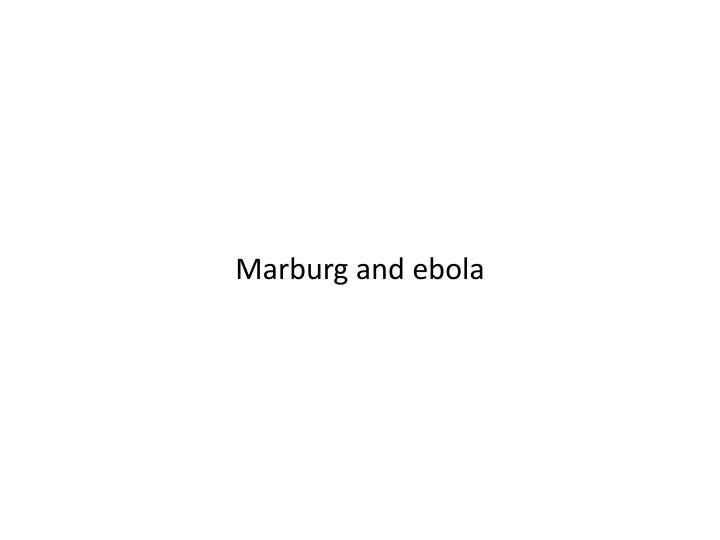 Marburg and