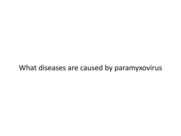 What diseases are caused by