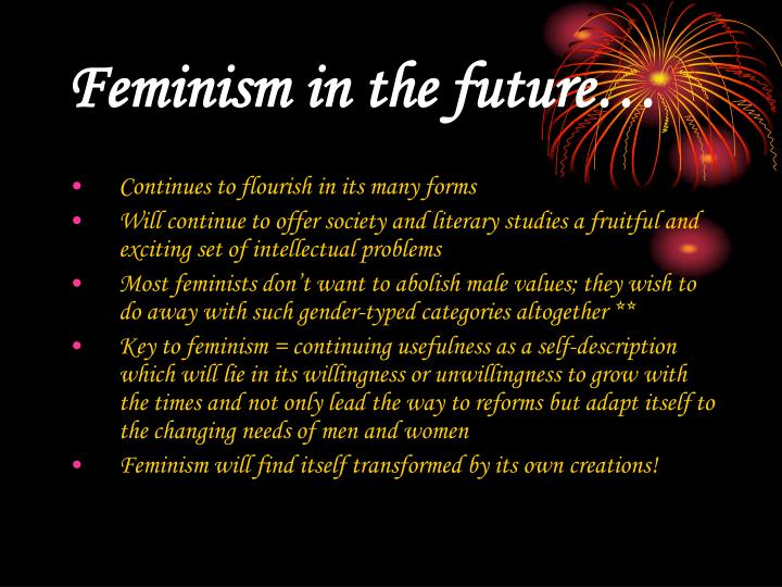 Feminism in the future…