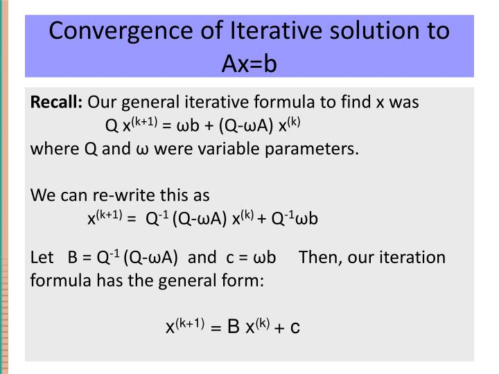 Convergence of Iterative solution to Ax=b