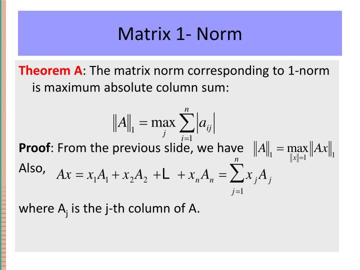 Matrix 1- Norm