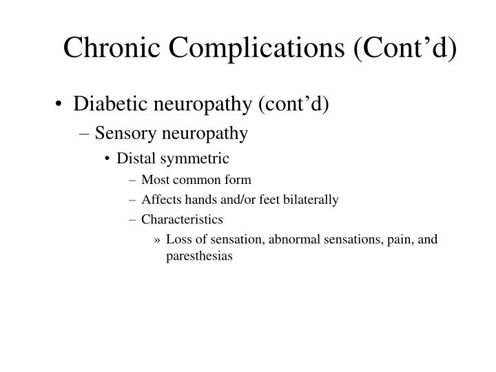 Chronic Complications (Cont'd)