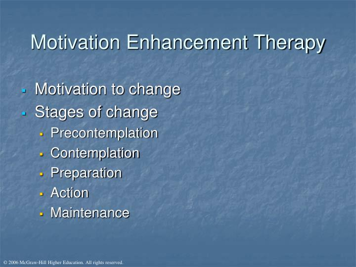 Motivation Enhancement Therapy
