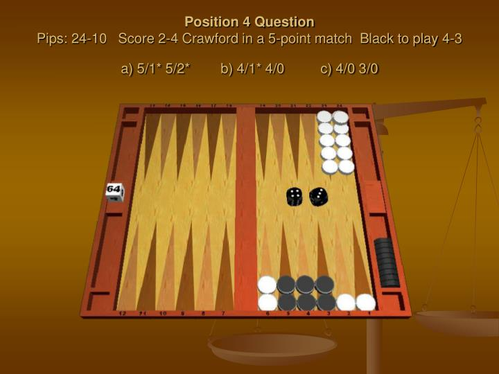 Position 4 Question