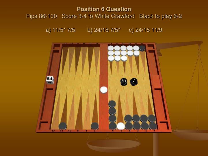 Position 6 Question