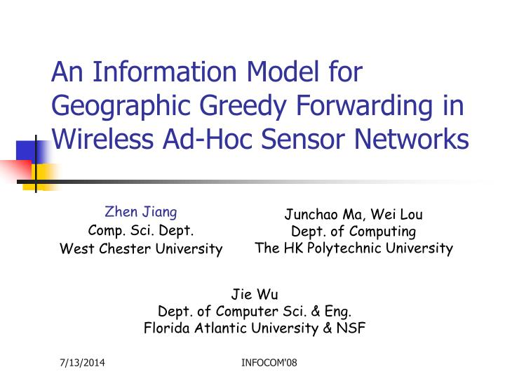 An information model for geographic greedy forwarding in wireless ad hoc sensor networks