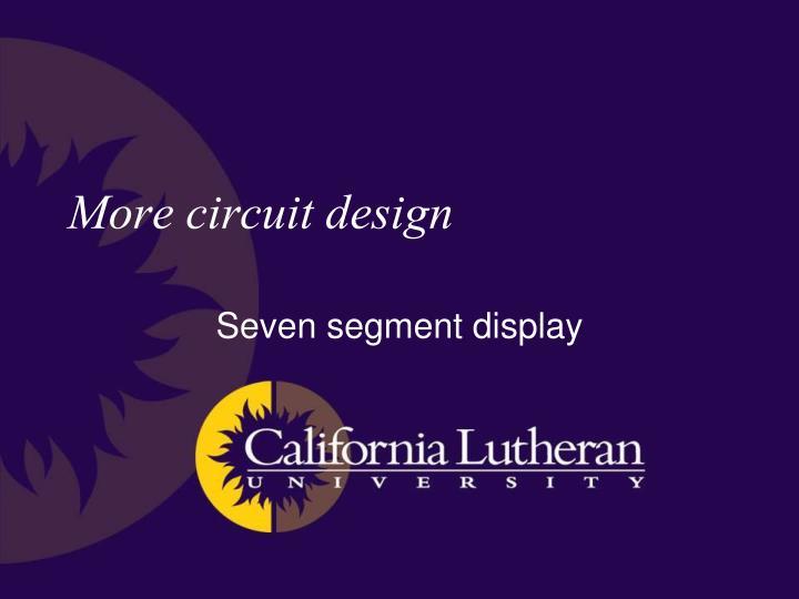 More circuit design